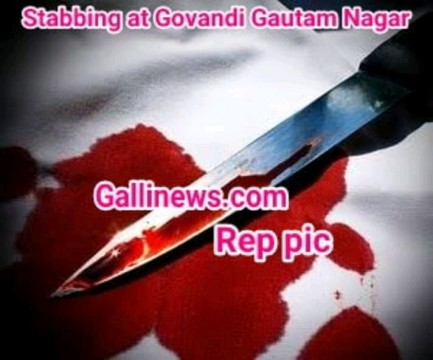 Stabbing at Govandi Gautam Nagar