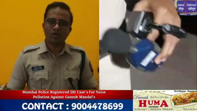 Mumbai Police Sucessfully Implemented HC Noise Pollution Order Reg 202 Cases Against Ganesh Mandals