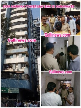 Safa Marwah Tower Noorbaugh Dongri  mein BMC and Fire Brigade ki Karwaai