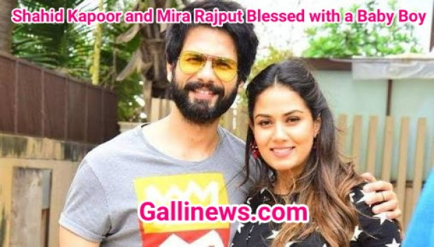 Shahid Kapoor and Mira Rajput Blessed with a Baby Boy