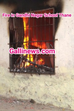 Fire in Gandhi Nagar School Thane