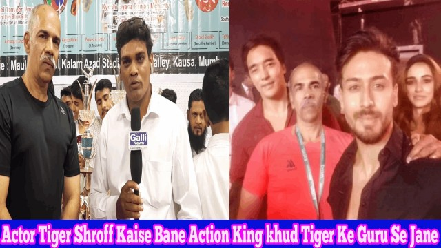 Actor Tiger Shroff Kaise Bane Action King khud Tiger Ke Guru Se Jane
