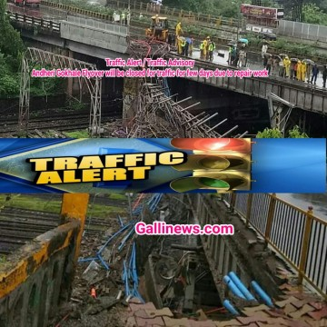 Traffic Alert Traffic Advisory Andheri Gokhale Flyover will be closed for traffic for few days due to repair work