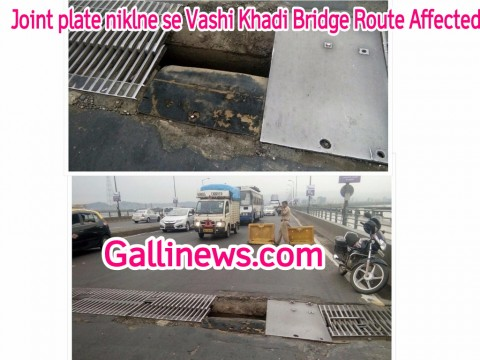 Joint Plate niklne se Vashi Khadi Bridge route affected,
